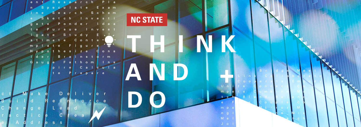 NC State: Think and Do